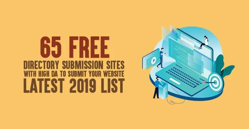 65 Free Directory Submission Sites With High DA To Submit